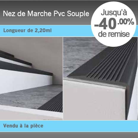 nez de marche pvc souple. Black Bedroom Furniture Sets. Home Design Ideas